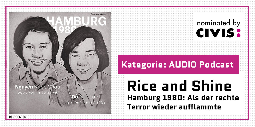 "Banner. CIVIS 2021 nominiert die Folge ""Hamburg 1980"" in der Kategorie CIVIS AUDIO PODCASTS."